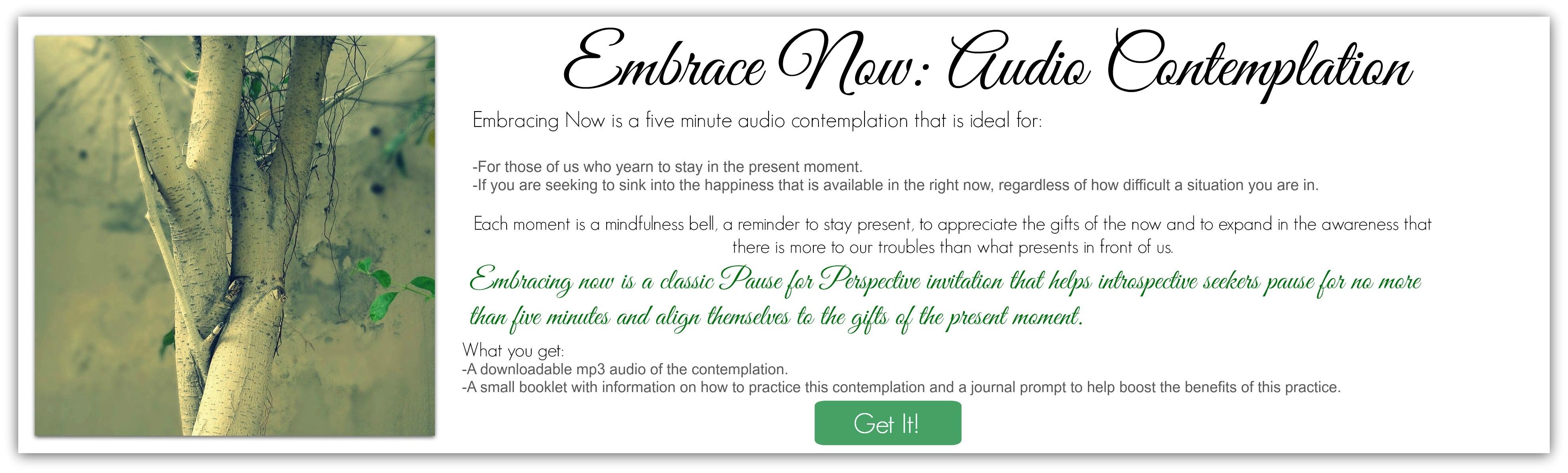 Embrace Now Audio Meditation