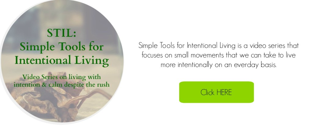 Simple Tools For Intentional Living